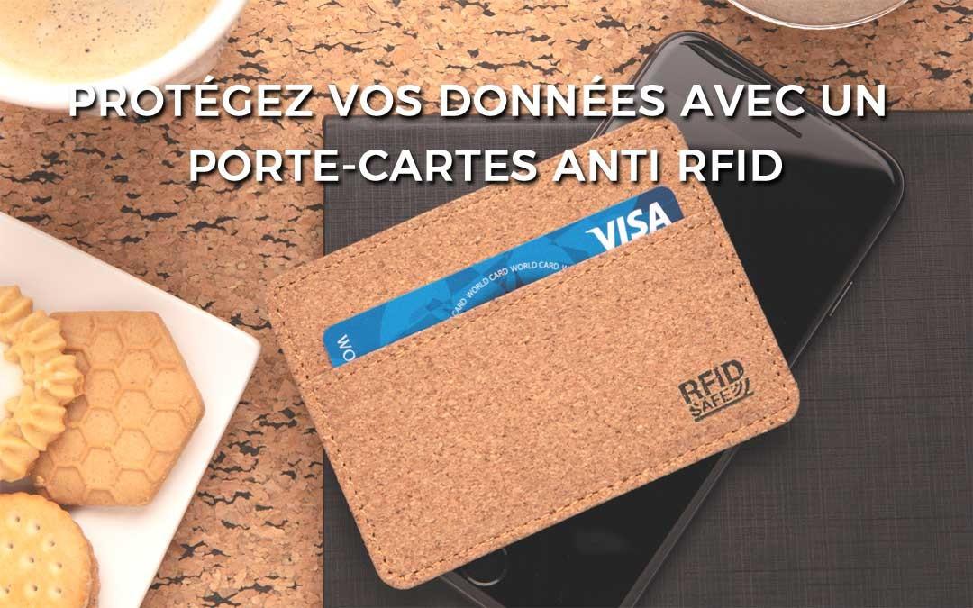 Protégez vos données personnelles avec un porte cartes anti RFID