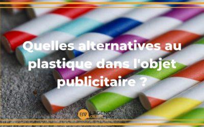 Quelles sont les alternatives au plastique dans l'objet publicitaire ?