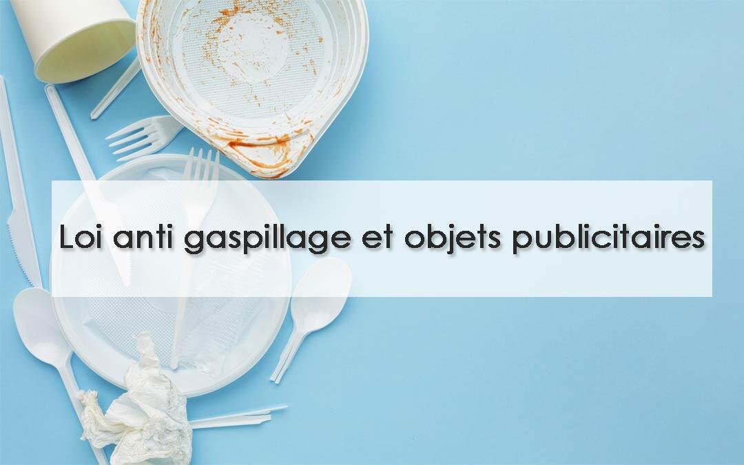 anti gaspillage et objets pubs